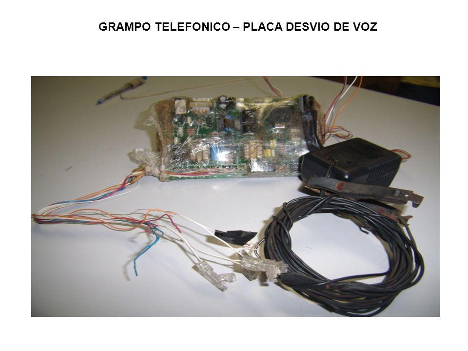 GRAMPO TELEFONICO – PLACA DESVIO DE VOZ