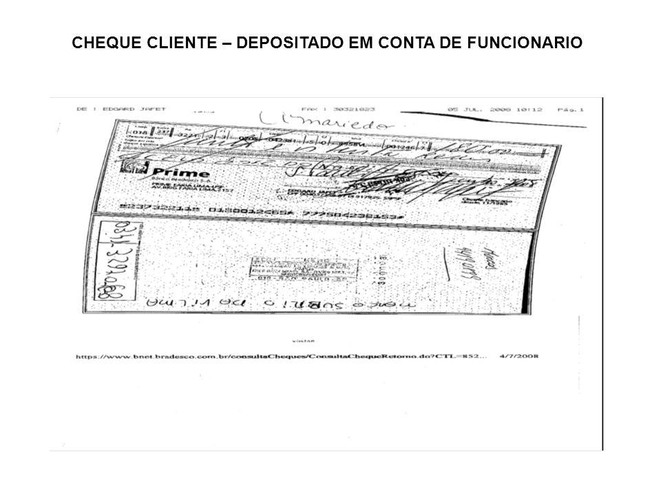 CHEQUE CLIENTE – DEPOSITADO EM CONTA DE FUNCIONARIO