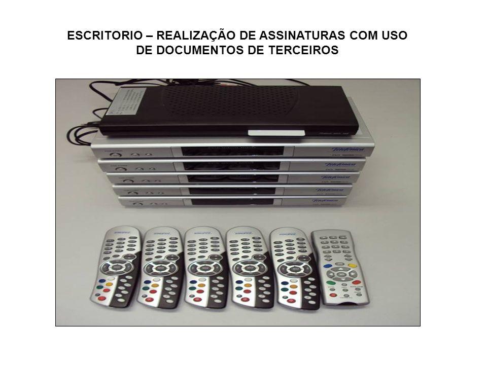 ESCRITORIO – REALIZAÇÃO DE ASSINATURAS COM USO DE DOCUMENTOS DE TERCEIROS