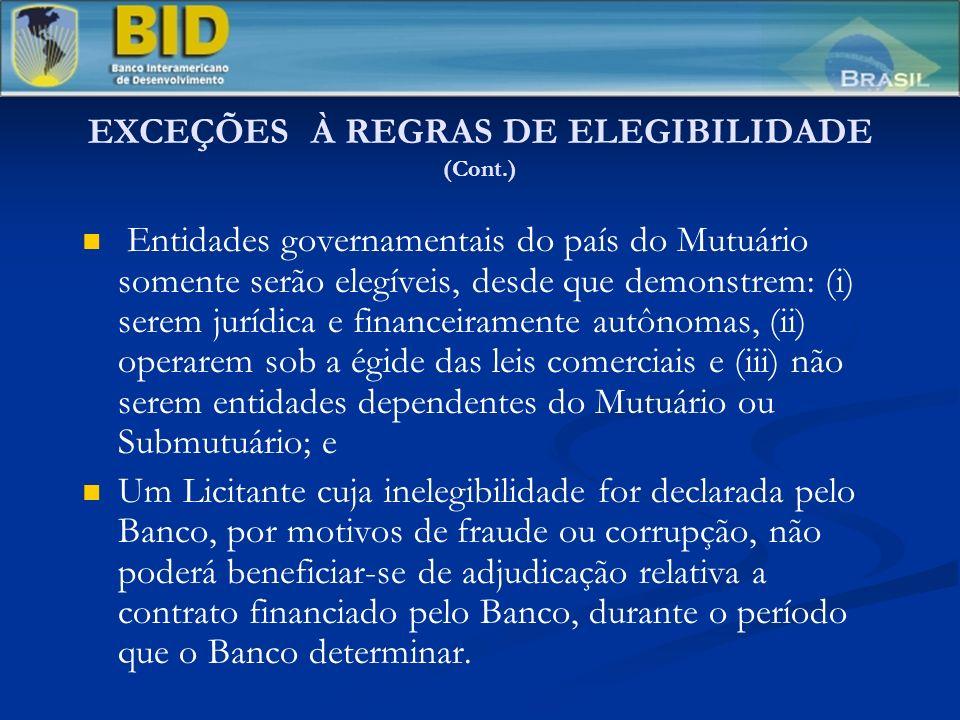 LICITAÇÃO PÚBLICA INTERNACIONAL (LPI) (Cont.) Editais de Licitação Editais de Licitação Legislação Aplicável e Solução de Controvérsias Legislação Aplicável e Solução de Controvérsias As condições do contrato conterão dispositivos a respeito da legislação aplicável e foro para a solução de controvérsias.