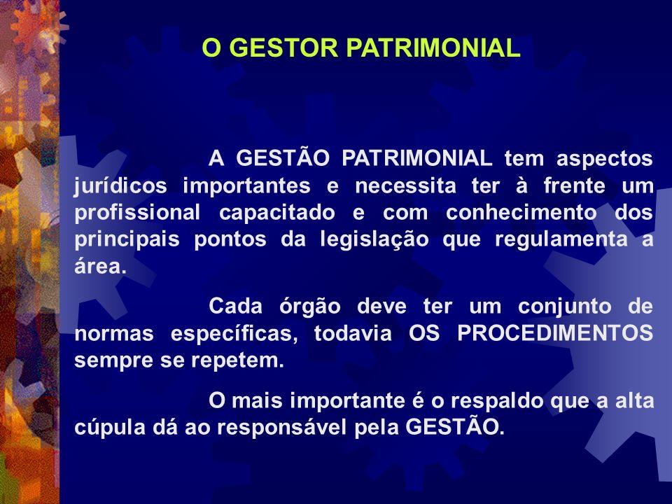 A GESTÃO PATRIMONIAL tem aspectos jurídicos importantes e necessita ter à frente um profissional capacitado e com conhecimento dos principais pontos d