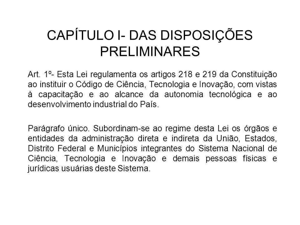 CAPÍTULO I- DAS DISPOSIÇÕES PRELIMINARES Art.