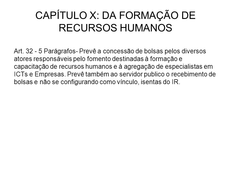 CAPÍTULO X: DA FORMAÇÃO DE RECURSOS HUMANOS Art.