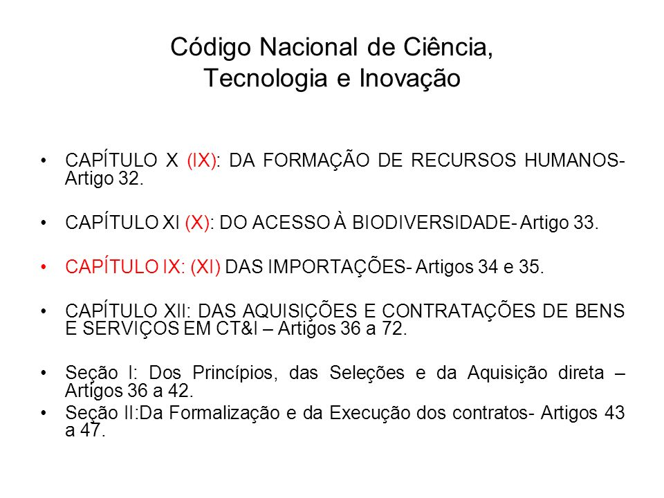 Código Nacional de Ciência, Tecnologia e Inovação CAPÍTULO X (IX): DA FORMAÇÃO DE RECURSOS HUMANOS- Artigo 32.