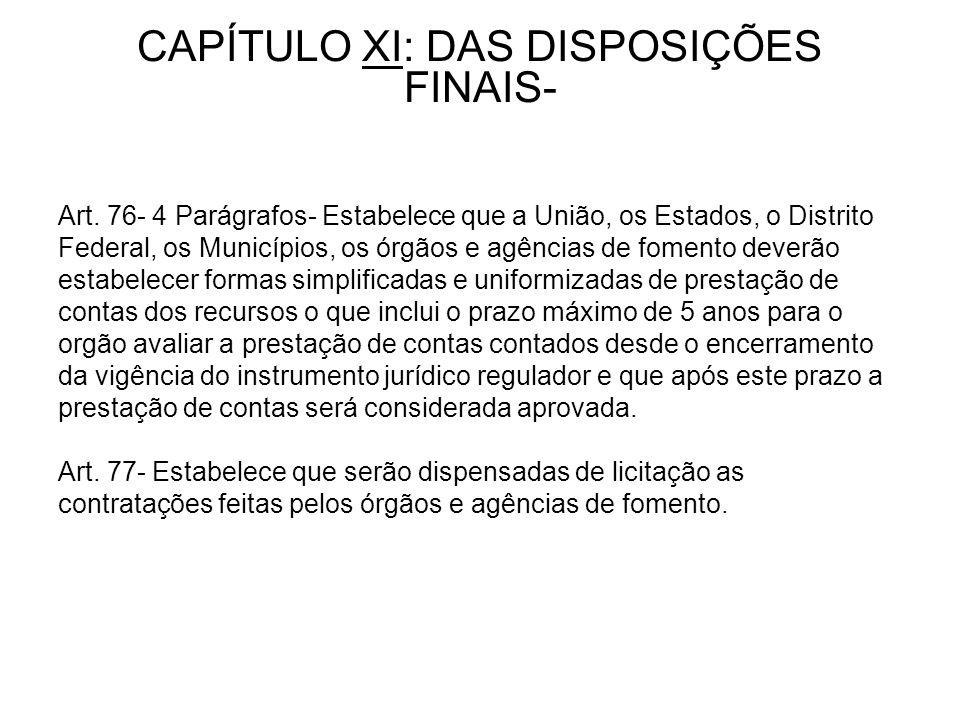 CAPÍTULO XI: DAS DISPOSIÇÕES FINAIS- Art.