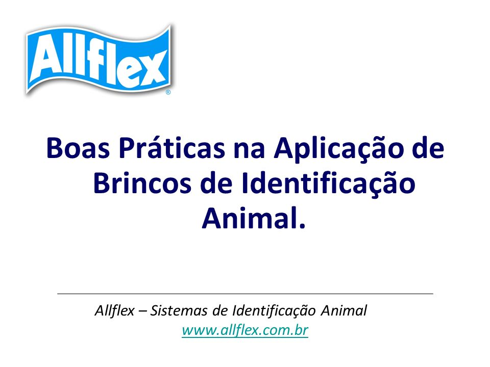 Boas Práticas na Aplicação de Brincos de Identificação Animal.
