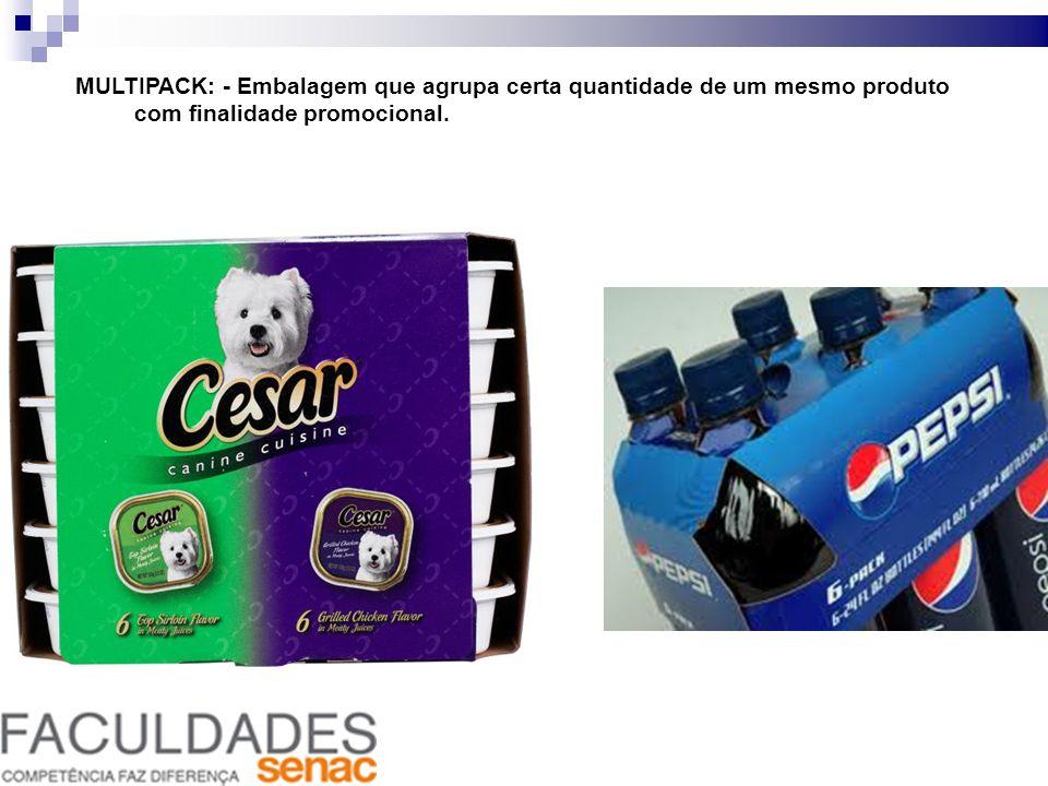 MULTIPACK: - Embalagem que agrupa certa quantidade de um mesmo produto com finalidade promocional.