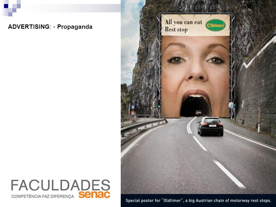 ADVERTISING: - Propaganda