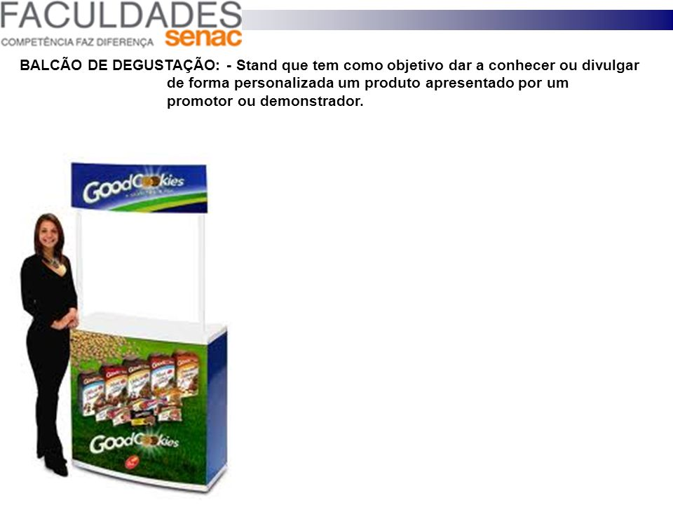 DISPENSER: - Caixas para colocar em primeiro plano o produto, com destaques de exposições e ilhas