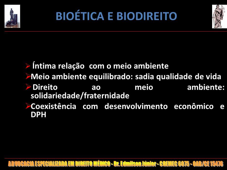 110 Íntima relação com o meio ambiente Meio ambiente equilibrado: sadia qualidade de vida Direito ao meio ambiente: solidariedade/fraternidade Coexist