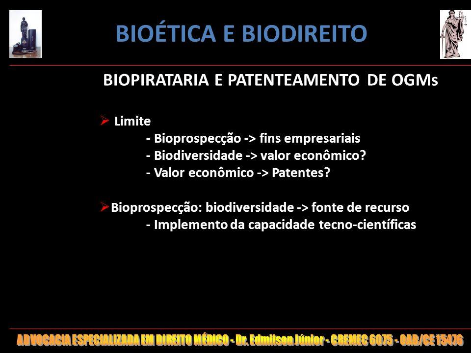 125 BIOPIRATARIA E PATENTEAMENTO DE OGMs Limite - Bioprospecção -> fins empresariais - Biodiversidade -> valor econômico? - Valor econômico -> Patente