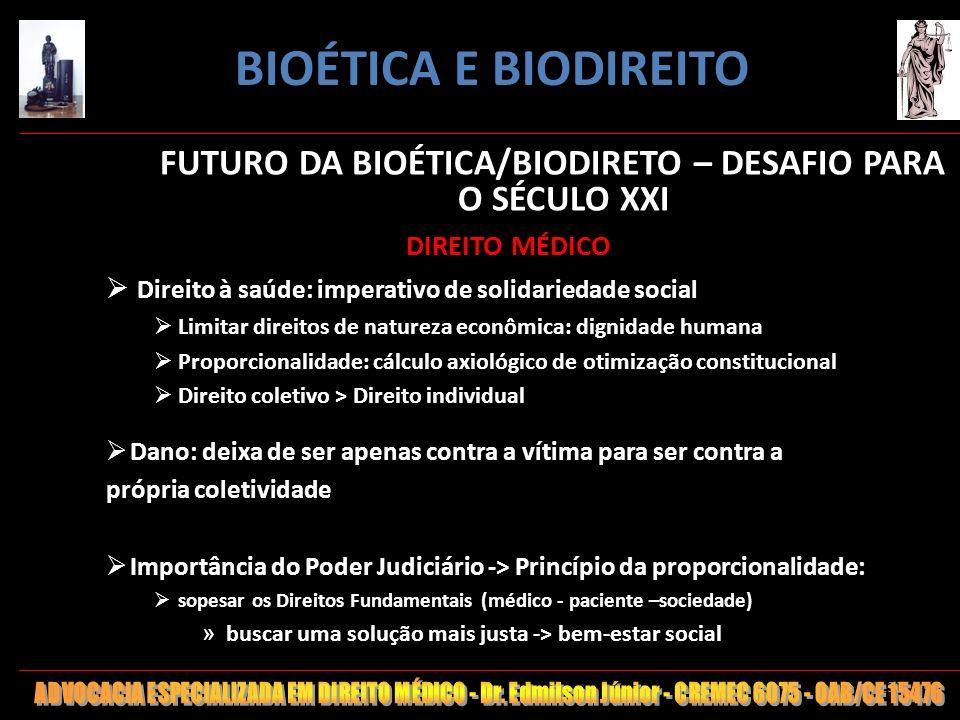 130 FUTURO DA BIOÉTICA/BIODIRETO – DESAFIO PARA O SÉCULO XXI DIREITO MÉDICO Direito à saúde: imperativo de solidariedade social Limitar direitos de na