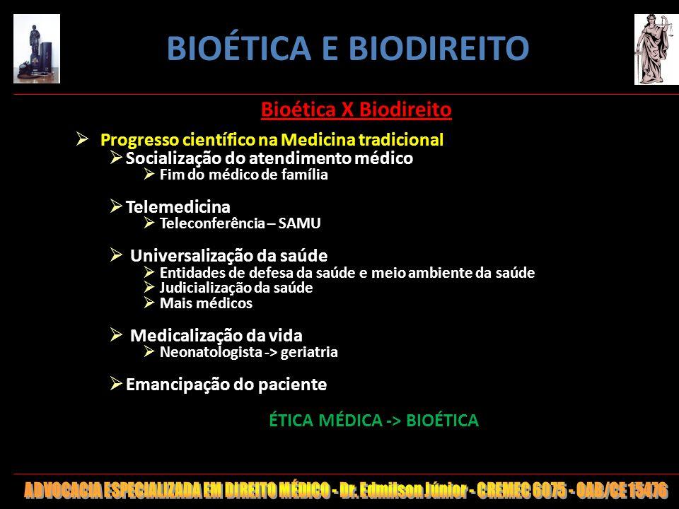 26 Bioética X Biodireito PATRIMÔNIO GENÉTICO Diretrizes Lei 11105/05 Estímulo ao avanço científico Assegurar a DPH Proteção vida e saúde humana, animal e vegetal Vida termina com morte cerebral -> Começa com Sist.