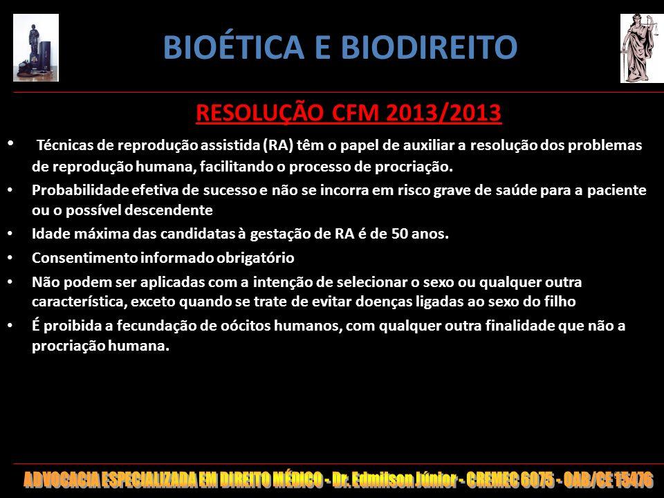 85 RESOLUÇÃO CFM 2013/2013 Técnicas de reprodução assistida (RA) têm o papel de auxiliar a resolução dos problemas de reprodução humana, facilitando o
