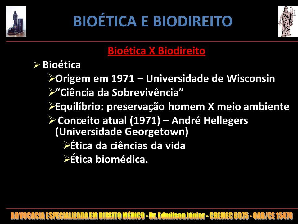 9 Bioética X Biodireito Bioética Origem em 1971 – Universidade de Wisconsin Ciência da Sobrevivência Equilíbrio: preservação homem X meio ambiente Con