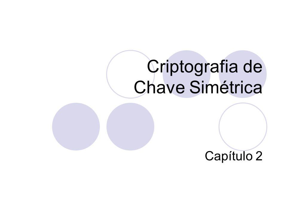 Tamanho da Chave Esse conceito sobre o intervalo de possíveis chaves é conhecido como tamanho da chave.
