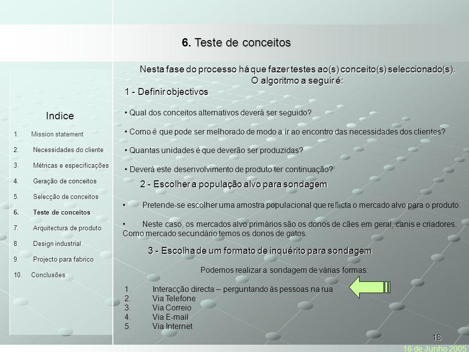 18 Indice 1.Mission statement Necessidades do cliente 2.