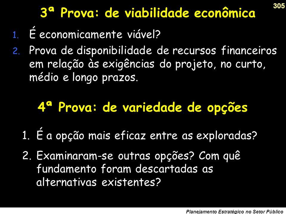 304 Planejamento Estratégico no Setor Público (...) 2ª Prova: de eficácia 3.