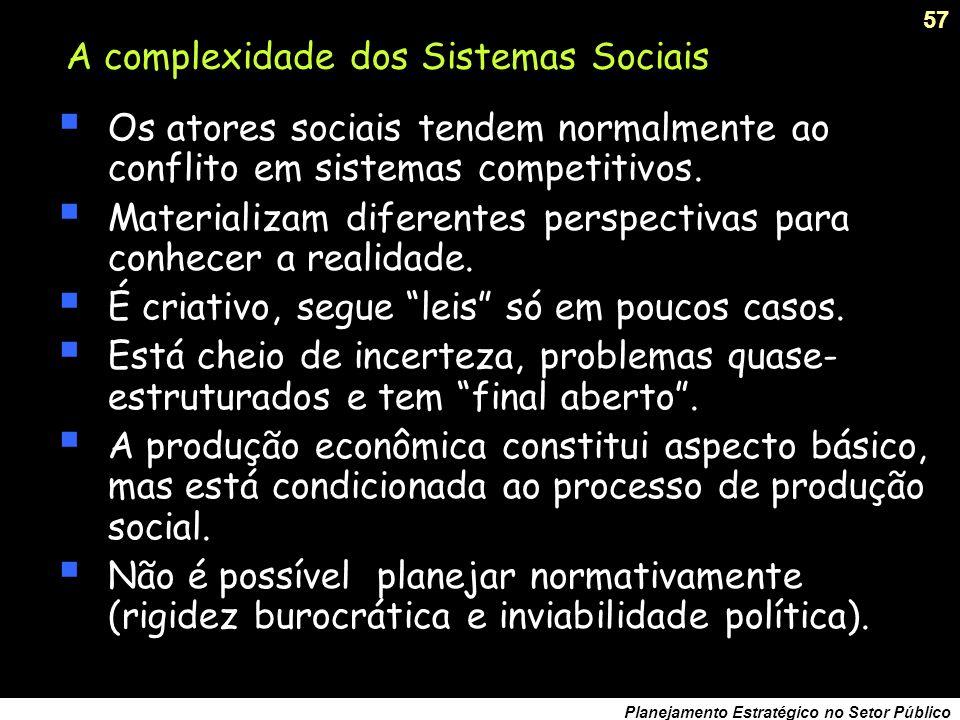 56 Planejamento Estratégico no Setor Público Como lidar com a incerteza...