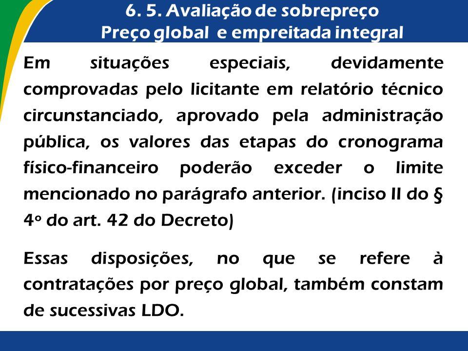 Em situações especiais, devidamente comprovadas pelo licitante em relatório técnico circunstanciado, aprovado pela administração pública, os valores d