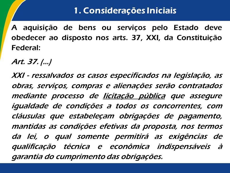 4.4.Habilitação Quando da aquisição de bens, poderá ser solicitada (art.