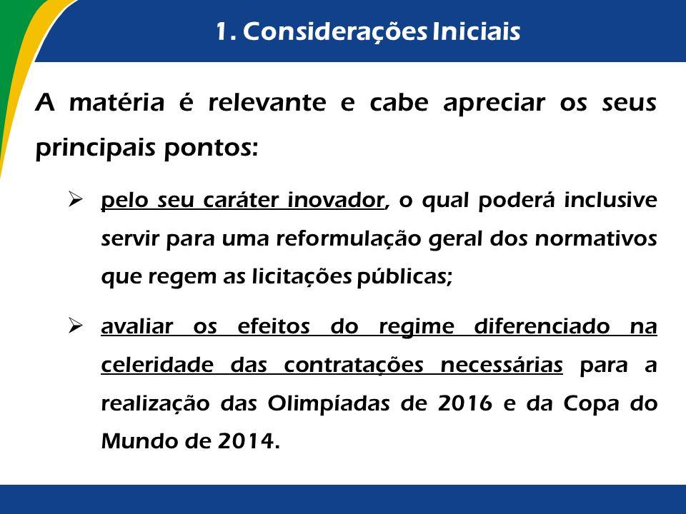 2.Objeto do Regime Especial (art.