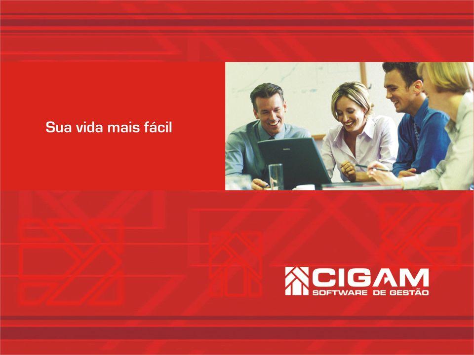 ERP CIGAM Controladoria e Custos Gestão do Custo Real Possibilita contínuo monitoramento do processo de fabricação e identificação de custos.