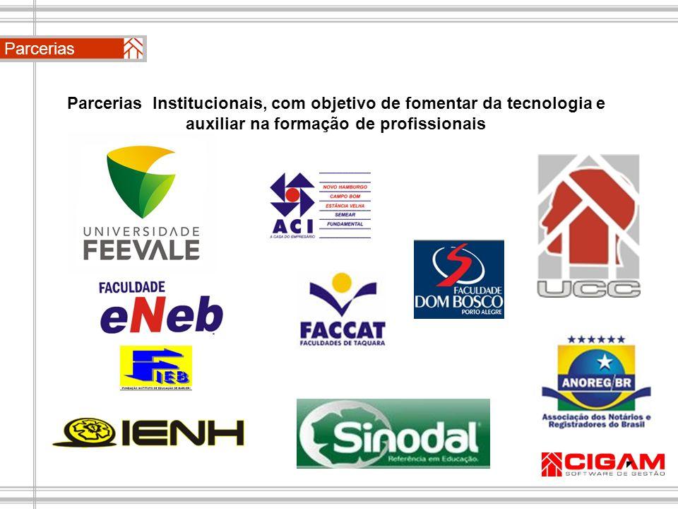Parcerias Institucionais, com objetivo de fomentar da tecnologia e auxiliar na formação de profissionais Parcerias