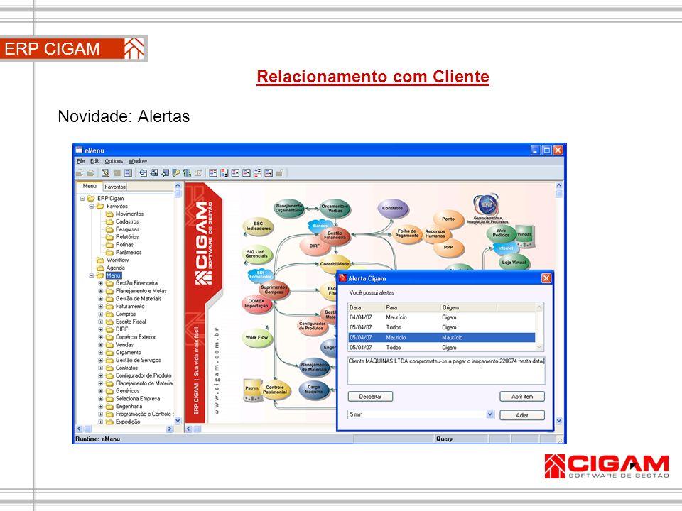 Novidade: Alertas ERP CIGAM Relacionamento com Cliente