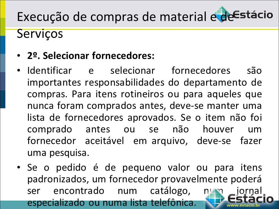 Execução de compras de material e de Serviços 2º.