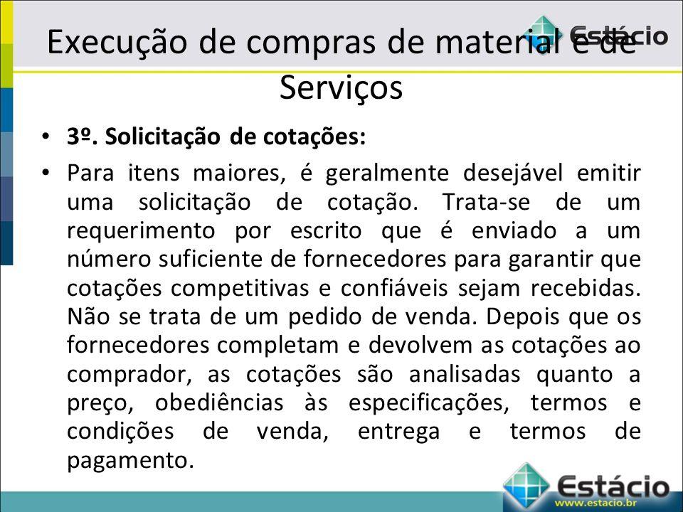 Execução de compras de material e de Serviços 3º.