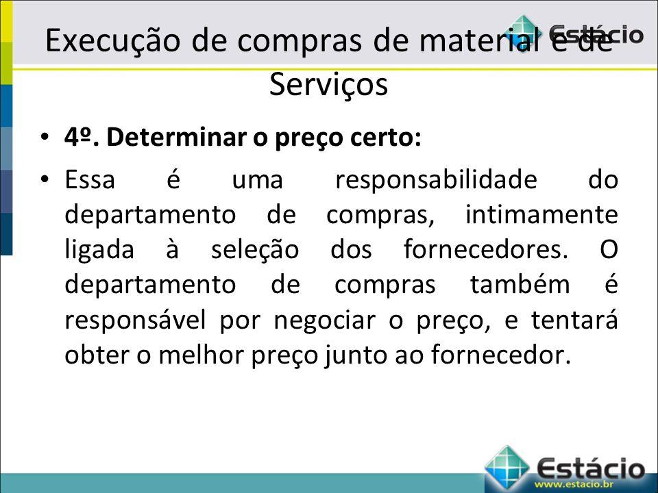 Execução de compras de material e de Serviços 4º.