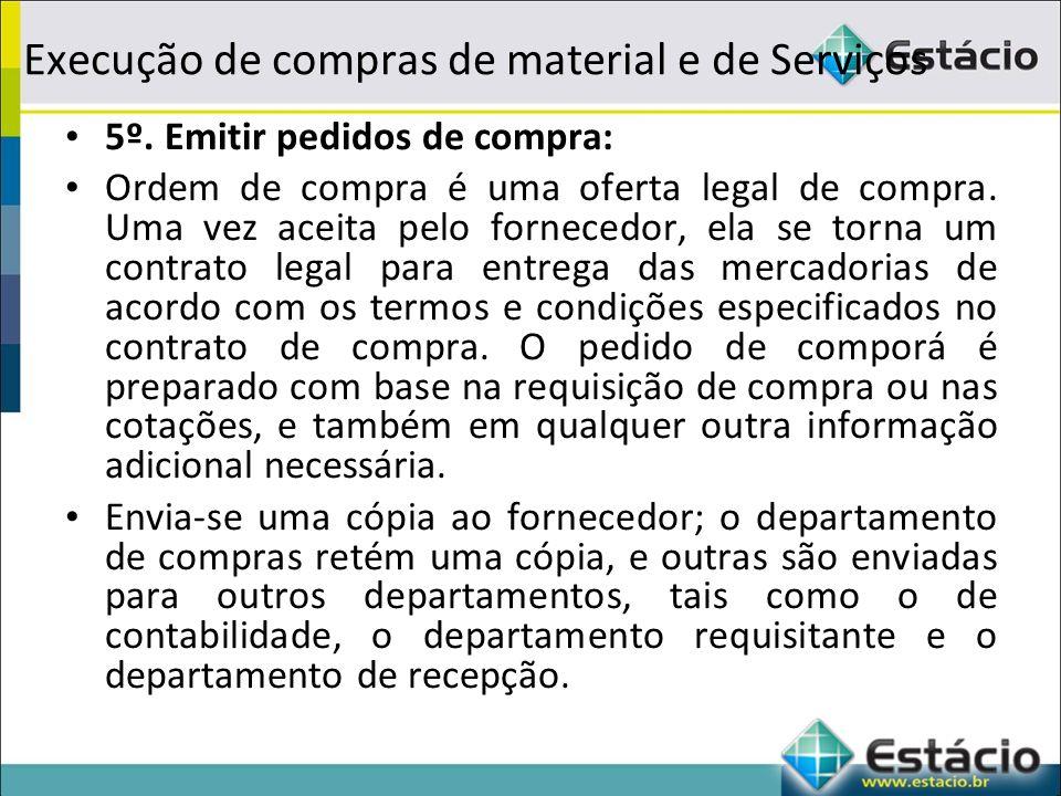 Execução de compras de material e de Serviços 5º.
