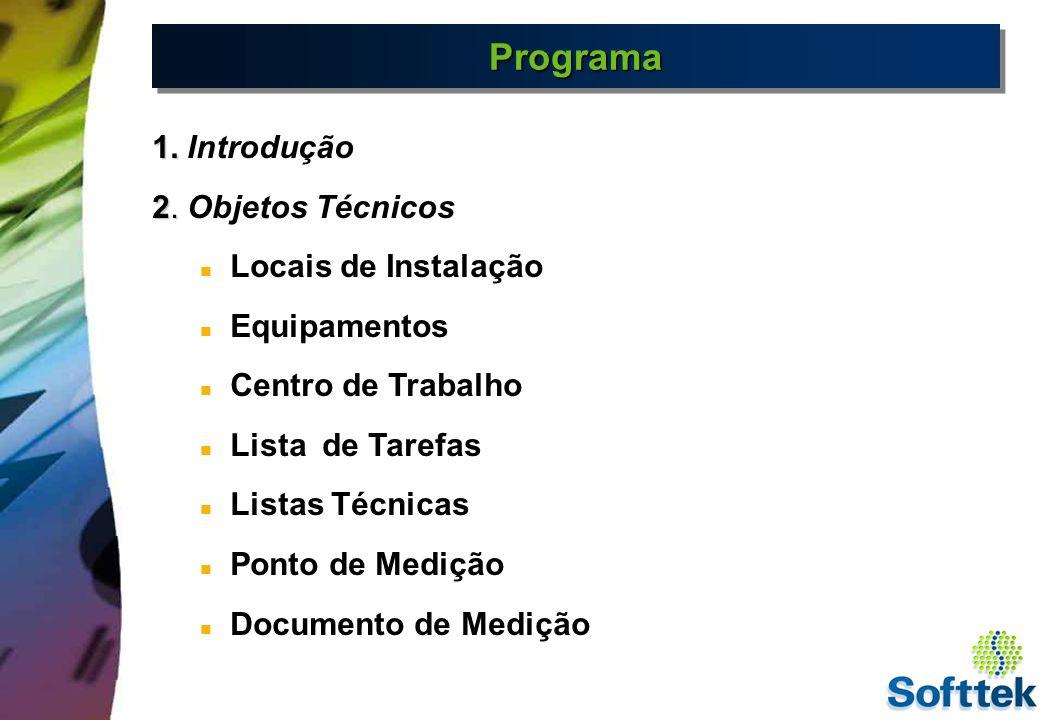 ProgramaPrograma 3.3. Manutenção Corretiva Notas de manutenção Ordens de Manutenção 4.