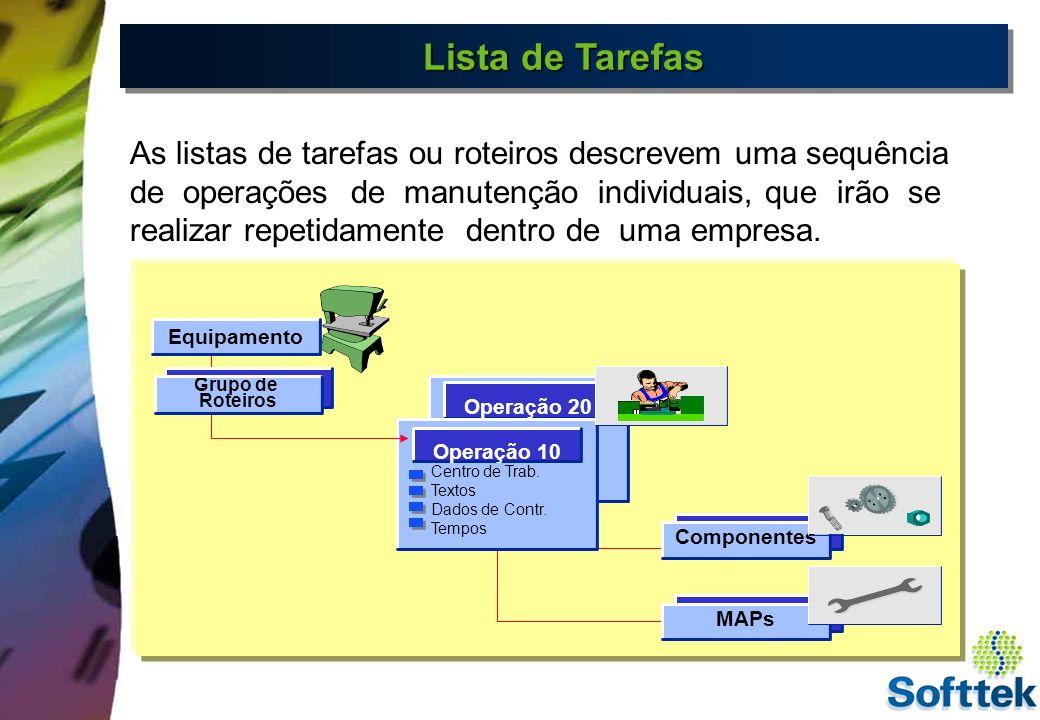 Relação entre C.Trabalho e Listas de Tarefas Valores standard Operação 10 Valores defaults Ver.de val.padrões Custo para atividades