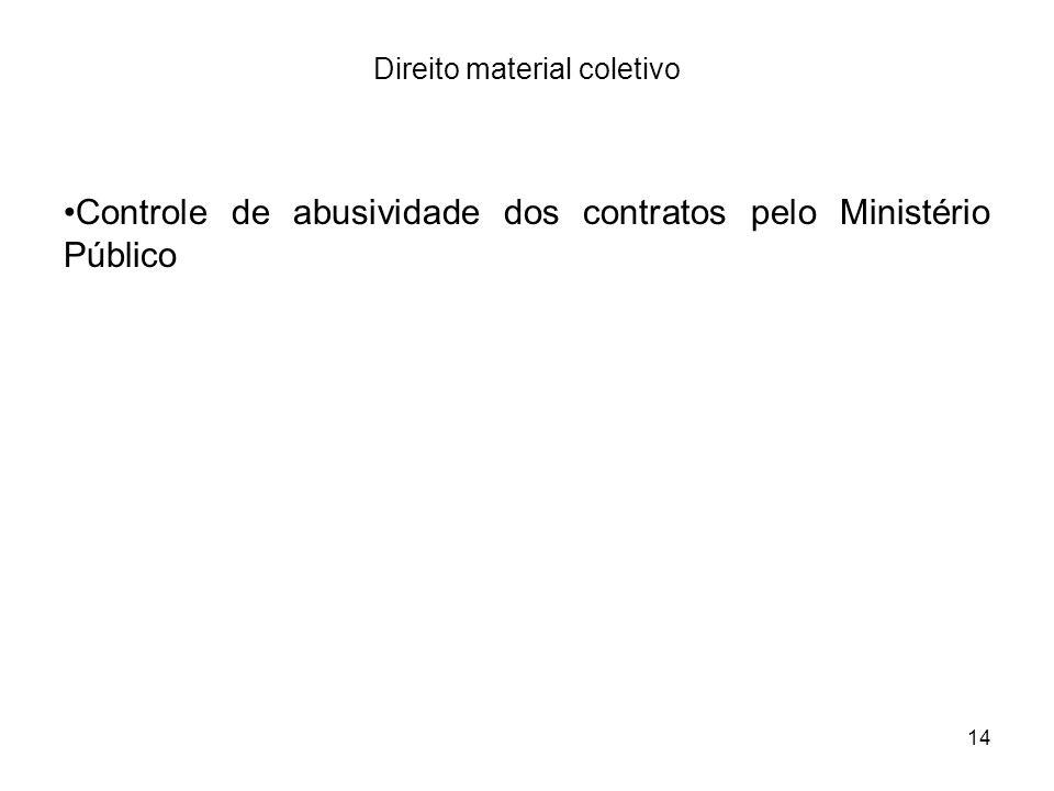 14 Direito material coletivo Controle de abusividade dos contratos pelo Ministério Público