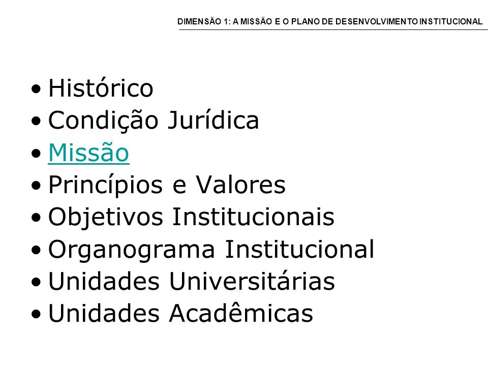 Unidades Acadêmicas Estrutura Conselho da Unidade Direção da Unidade Departamentos Comissões : a) Graduação b) Pós-Graduação c) Extensão d) Pesquisa Órgãos Auxiliares