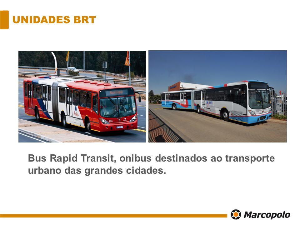MAIORES PROJETOS Rea Vaya – BRT Joannesburgo 143 unidades (2010) My Citi – BRT Cidade do Cabo 72 unidades (2010) Nelson Mandela Bay – BRT 25 unidades (2010) Autopax/Match/FIFA – 460 unidades (2010) Rea Vaya – BRT Fase 2 – 134 unidades (2013) Tshwane BRT (Pretoria) – 131 unidades (2014/2015)