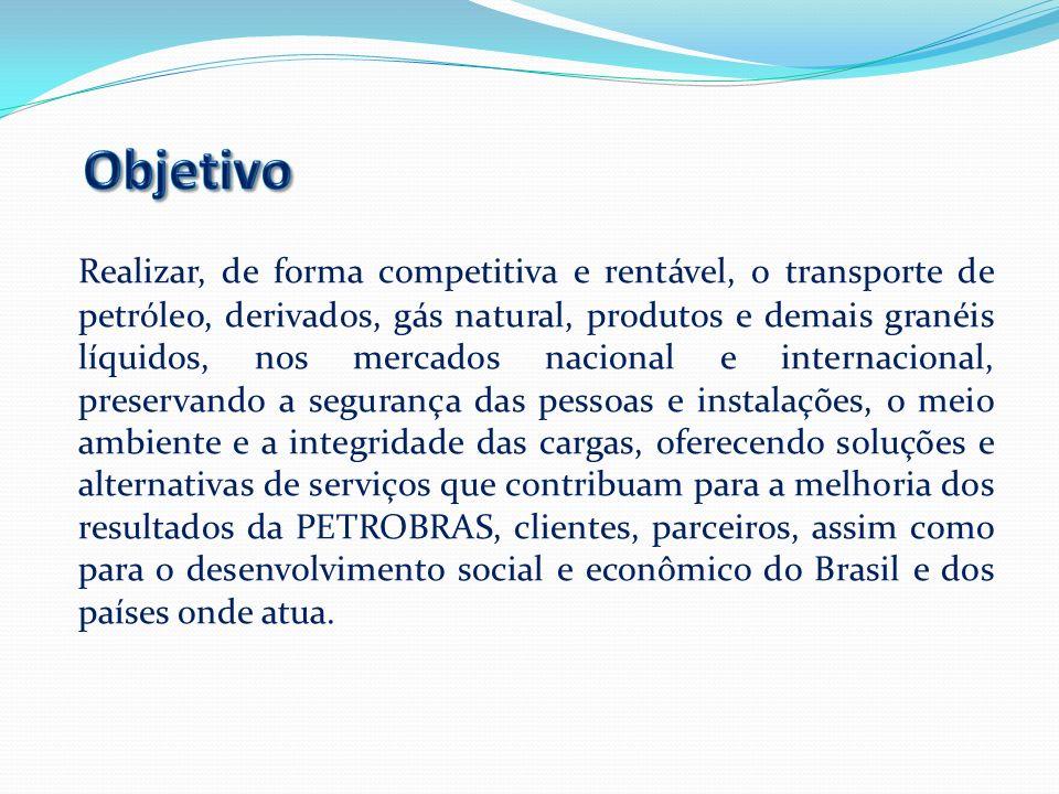 Realizar, de forma competitiva e rentável, o transporte de petróleo, derivados, gás natural, produtos e demais granéis líquidos, nos mercados nacional