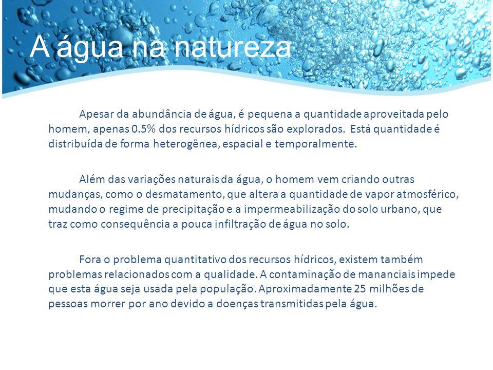 Características físicas da água Fisicamente, a água tem como característica ser uma das poucas substâncias inorgânicas encontradas em estado líquido em temperatura ambiente.
