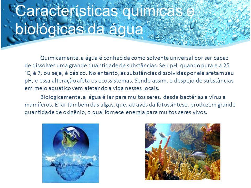 Principais poluentes da água Metais: Podem gerar danos aos organismos aquáticos em função da quantidade ingerida, toxidade, potenciais carcinogênicos, mutagênicos ou teratogênicos.