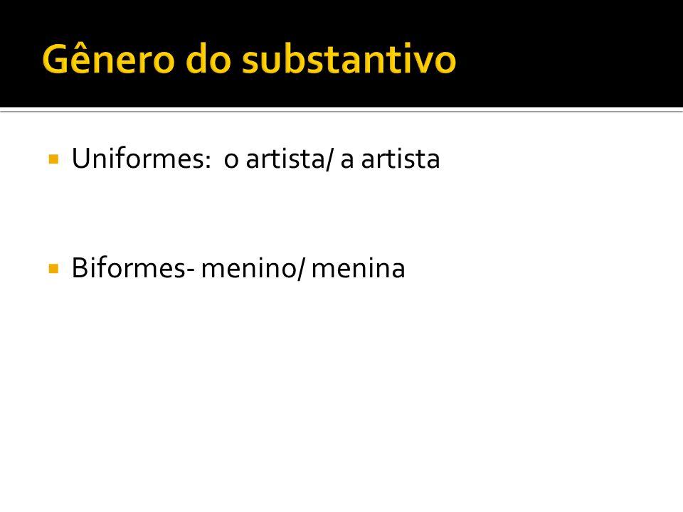 Uniformes: o artista/ a artista Biformes- menino/ menina