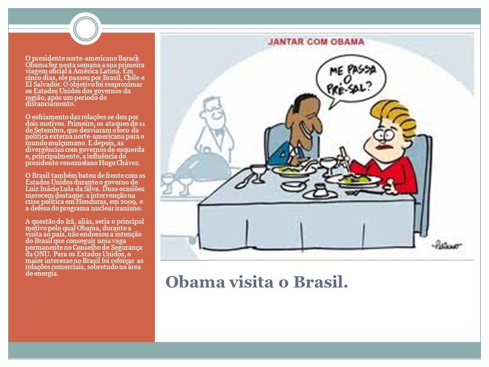 Obama visita o Brasil. O presidente norte-americano Barack Obama fez nesta semana a sua primeira viagem oficial à América Latina. Em cinco dias, ele p
