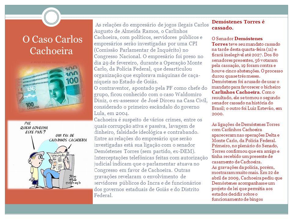 As relações do empresário de jogos ilegais Carlos Augusto de Almeida Ramos, o Carlinhos Cachoeira, com políticos, servidores públicos e empresários se