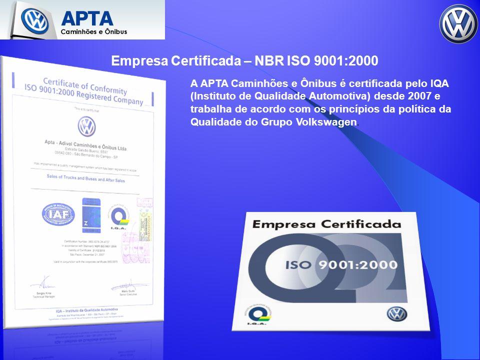 Empresa Certificada – NBR ISO 9001:2000 A APTA Caminhões e Ônibus é certificada pelo IQA (Instituto de Qualidade Automotiva) desde 2007 e trabalha de