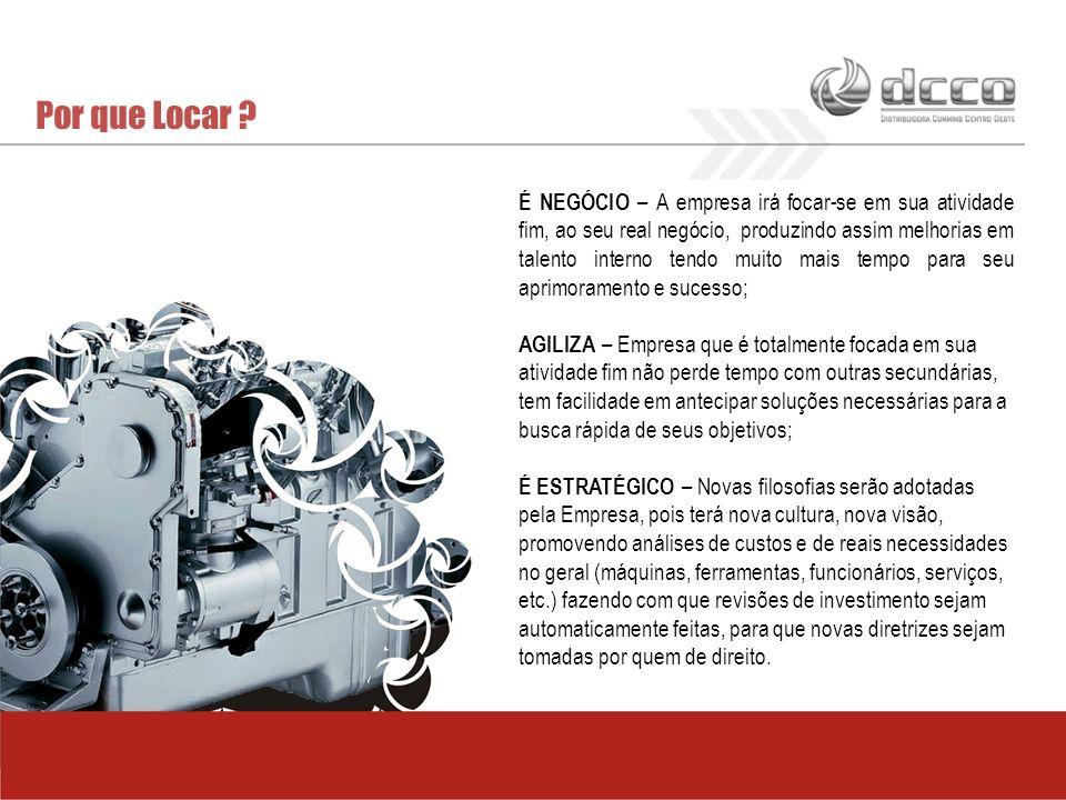 Por que Locar ? É NEGÓCIO – A empresa irá focar-se em sua atividade fim, ao seu real negócio, produzindo assim melhorias em talento interno tendo muit