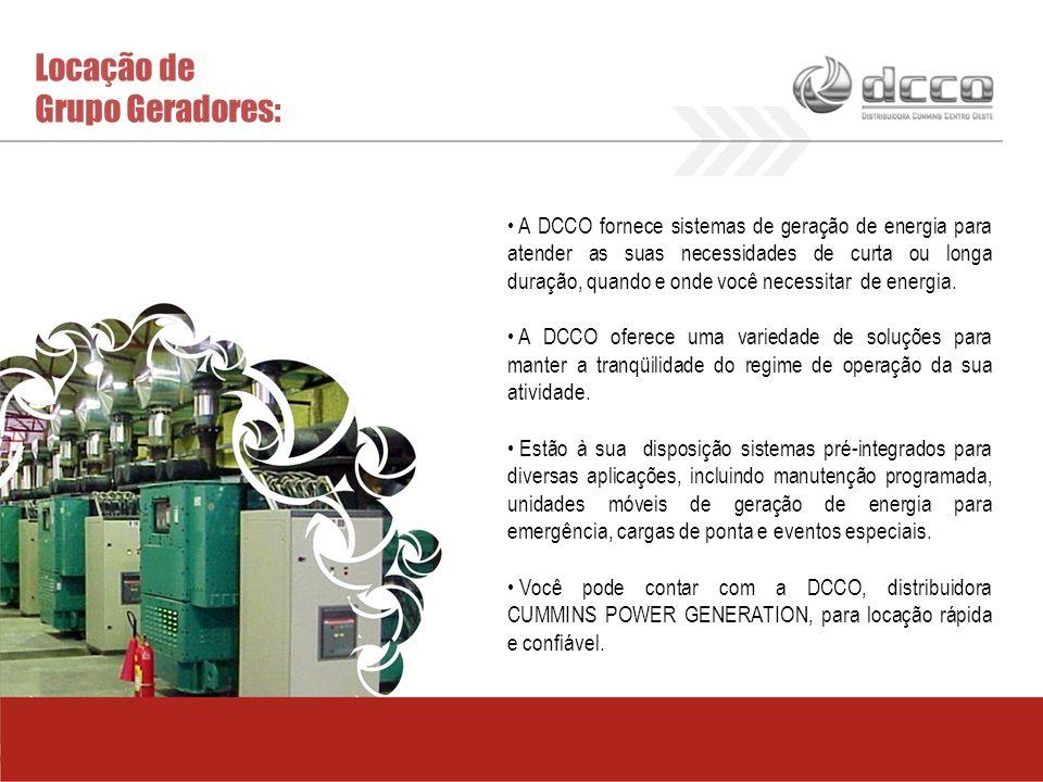 Locação de Grupo Geradores: A DCCO fornece sistemas de geração de energia para atender as suas necessidades de curta ou longa duração, quando e onde v
