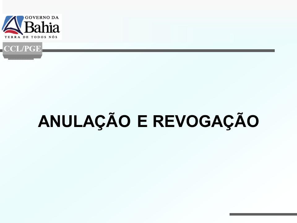 ANULAÇÃO E REVOGAÇÃO CCL/PGE