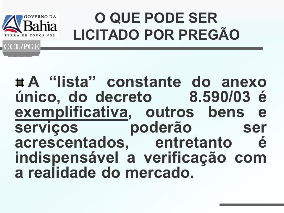 A lista constante do anexo único, do decreto 8.590/03 é exemplificativa, outros bens e serviços poderão ser acrescentados, entretanto é indispensável