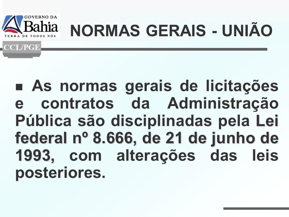 Lei federal nº 8.666, de 21 de junho de 1993, As normas gerais de licitações e contratos da Administração Pública são disciplinadas pela Lei federal n